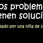 Los problemas tienen solución – video